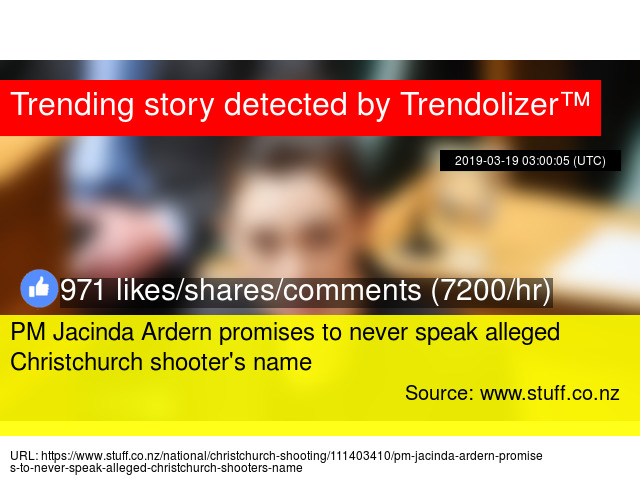 547810a05f2a PM Jacinda Ardern promises to never speak alleged Christchurch shooter's  name - Stats
