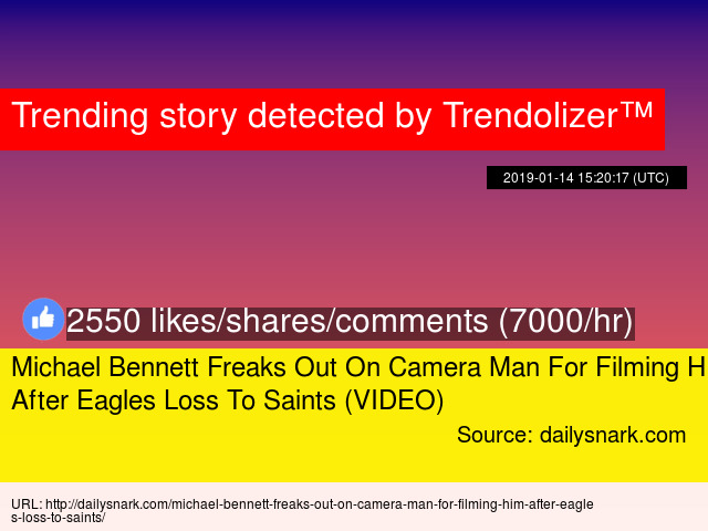 9f866d93f Michael Bennett Freaks Out On Camera Man For Filming Him After Eagles Loss  To Saints (VIDEO)