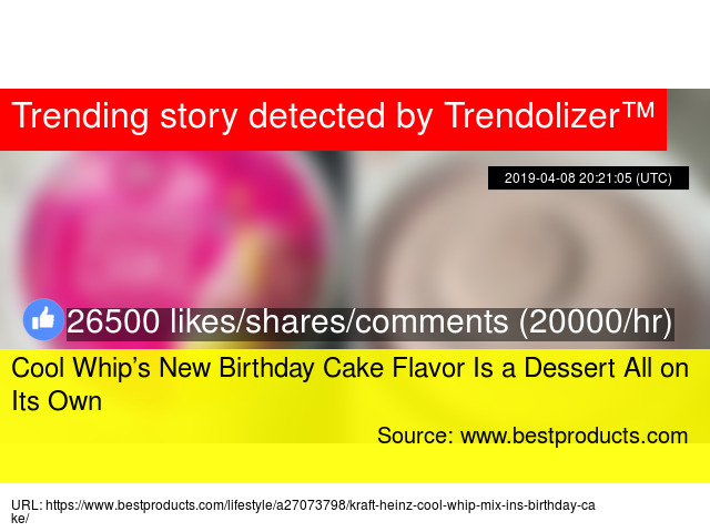 Cool Whip S New Birthday Cake Flavor Is A Dessert All On Its Own