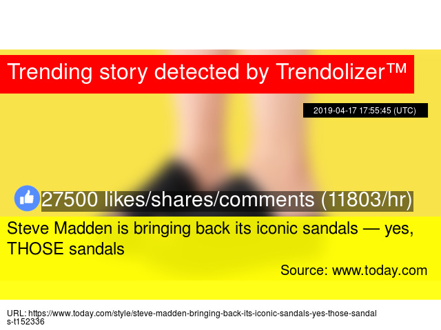 4d70b6817e7 Steve Madden is bringing back its iconic sandals — yes, THOSE sandals
