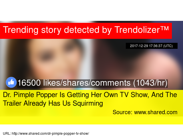 Dr  Pimple Popper Is Getting Her Own TV Show, And The Trailer