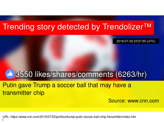 d3c307e82 Putin gave Trump a soccer ball that may have a transmitter chip