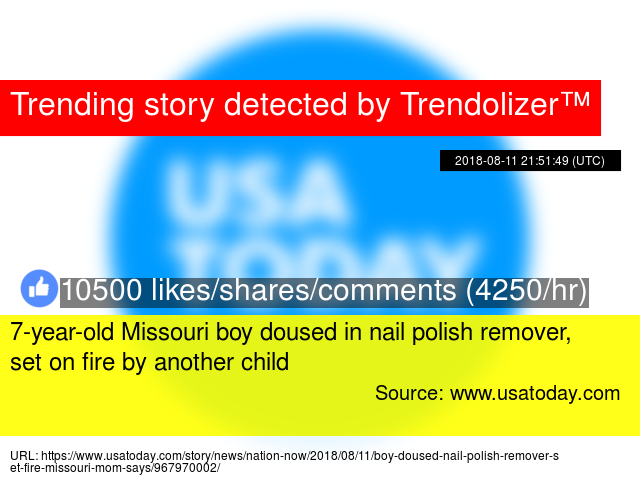 7 Year Old Missouri Boy Doused In Nail Polish Remover Set On Fire By Another Child
