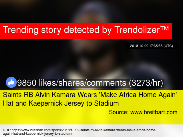 a1d838ec6 Saints RB Alvin Kamara Wears   039 Make Africa Home Again  039  Hat and  Kaepernick Jersey to Stadium